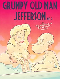 Grumpy old man Jefferson - old and young xxx comics